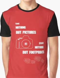 TAKE NOTHING BUT PICTURES Graphic T-Shirt