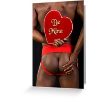 17649 Be Mine Greeting Card