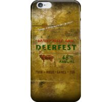 68'th Annual Deerfest! iPhone Case/Skin