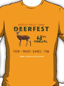 68'th Annual Deerfest! T-Shirt