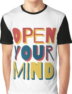 Open Your Mind Graphic T-Shirt