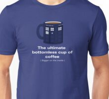 Ultimate Bottomless Cup Unisex T-Shirt