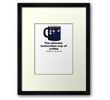 Ultimate Bottomless Cup - Sticker Framed Print