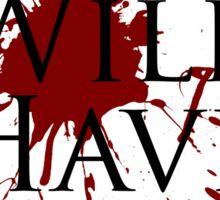 Blood Will Have Blood - Macbeth v2.0 Sticker