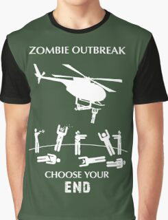 """Zombie Outbreak - """"Choose Your End"""" Graphic T-Shirt"""