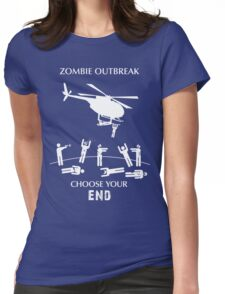"Zombie Outbreak - ""Choose Your End"" Womens Fitted T-Shirt"