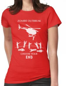 """Zombie Outbreak - """"Choose Your End"""" Womens Fitted T-Shirt"""