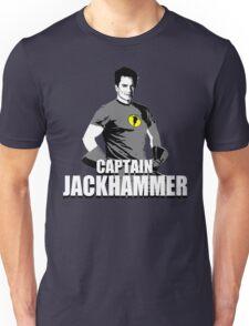 CAPTAIN JACKHAMMER Unisex T-Shirt