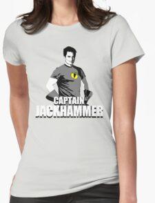 CAPTAIN JACKHAMMER Womens Fitted T-Shirt