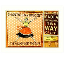 Happiness is a way of life! Art Print