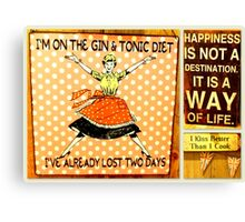 Happiness is a way of life! Canvas Print