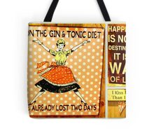 Happiness is a way of life! Tote Bag