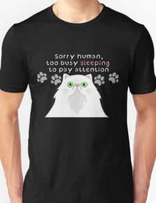 Too busy T-Shirt