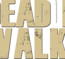 Dead Fan Walking v3.0 Sticker