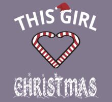 This Girl Loves Christmas Kids Clothes