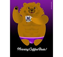MORNING COFFEE BEAR! Photographic Print