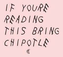 If your reading this bring chipotle Kids Clothes
