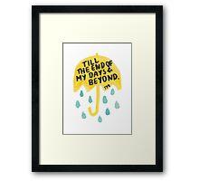 "HIMYM: ""Till the end"" Framed Print"