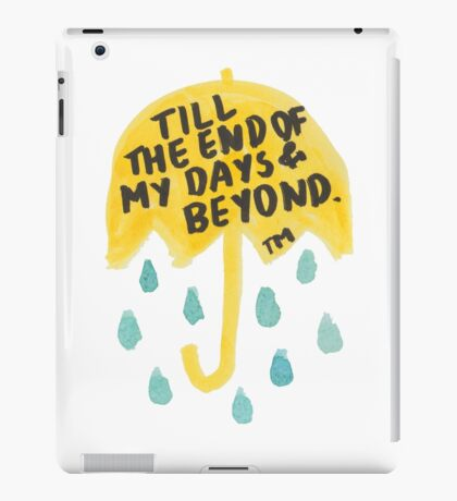 """HIMYM: """"Till the end"""" iPad Case/Skin"""