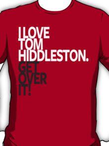 Loving Tom T-Shirt