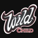 'Wild Child' Lettering T-shirt by one-in-the-eye