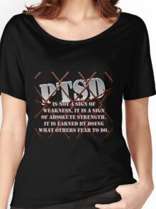 PTSD is not a sign of weakness... Women's Relaxed Fit T-Shirt