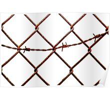 Chain Link & Barbed Wire Poster