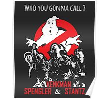 Who you gonna call ? Poster