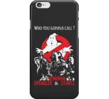 Who you gonna call ? iPhone Case/Skin