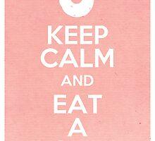 Keep Calm and Eat a Donut by farewellsummer