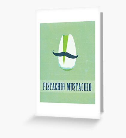 Pistachio Mustachio Greeting Card
