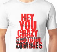 Shoot Some Zombies Unisex T-Shirt