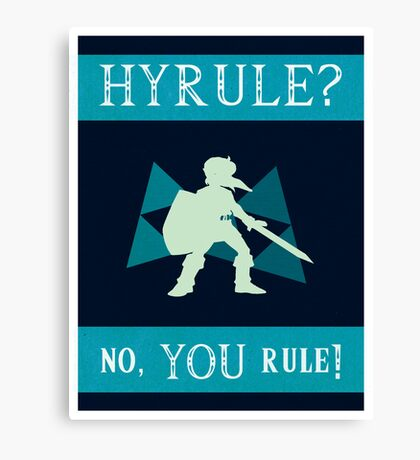 Hyrule? No, YOU Rule! Canvas Print