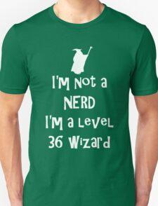 Not a nerd T-Shirt
