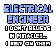 Electrical Engineers and Miracles by TKUP22