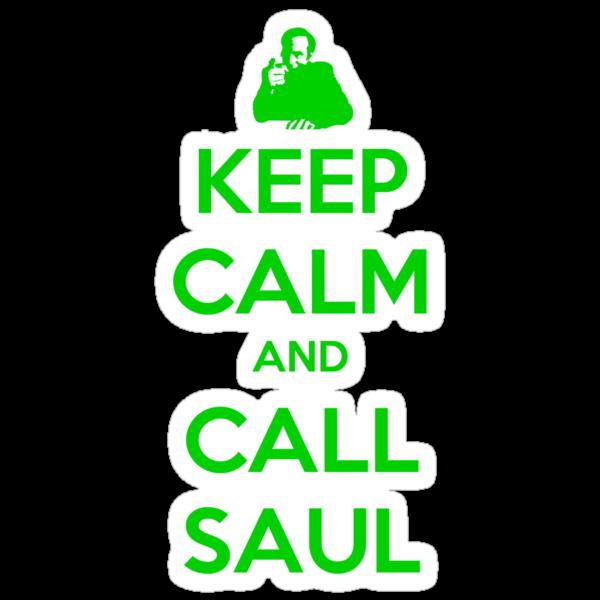 Keep Calm And Call Saul by Onetho