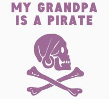 My Grandpa Is A Pirate Kids Tee