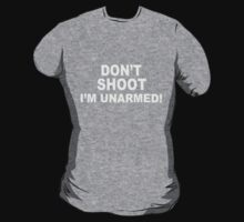 Don't Shoot - I'm Unarmed! by Charles McFarlane
