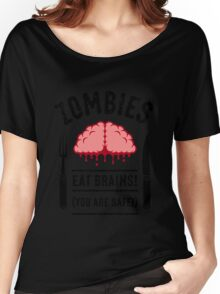 Zombies Eat Brains! You Are Safe! (3C) Women's Relaxed Fit T-Shirt