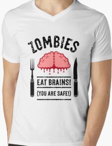 Zombies Eat Brains! You Are Safe! (3C) Mens V-Neck T-Shirt