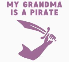 My Grandma Is A Pirate Baby Tee