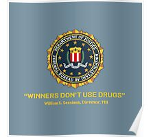 Winners Don't Use Drugs Poster