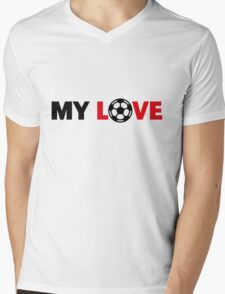 Football – My Love / Soccer – My Love Mens V-Neck T-Shirt
