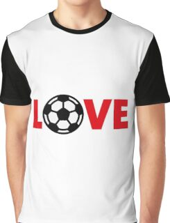 Football – Love / Soccer – Love Graphic T-Shirt