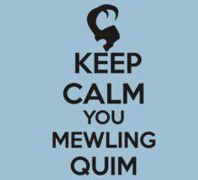 Keep Calm, Mewling Quim  Kids Clothes