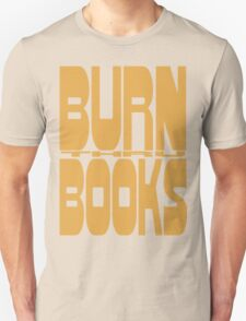 BURN (thru) BOOKS T-Shirt