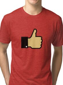 I like this! (Thumb Up) Tri-blend T-Shirt