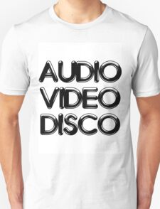Audio Video Disco T-Shirt