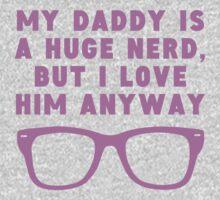 Daddy Is A Huge Nerd One Piece - Short Sleeve