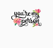 You're My Person Watercolor Floral Typography Quote Unisex T-Shirt